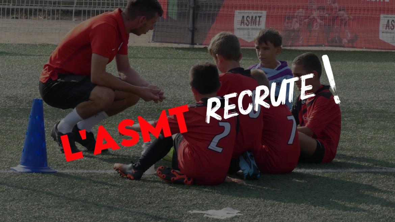 L'ASMT recrute !