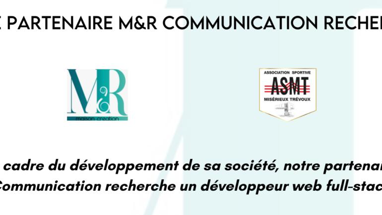 Notre partenaire M&R Communication recherche un profil
