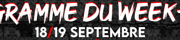 Programme du week-end (18/19 Septembre)