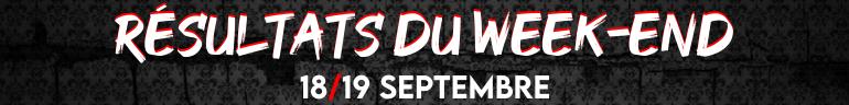 Résultats du week-end (18/19 Septembre)